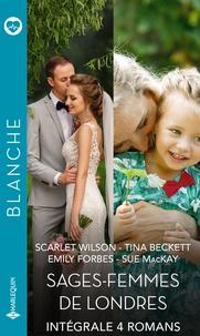 """Scarlet Wilson et Tina Beckett - Intégrale de la série Blanche """"Sages-femmes de Londres"""" - Intégrale 4 romans."""