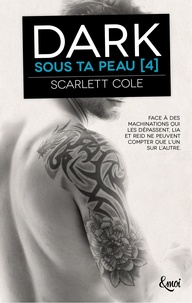 Scarlett Cole - Dark - Sous ta peau [4.