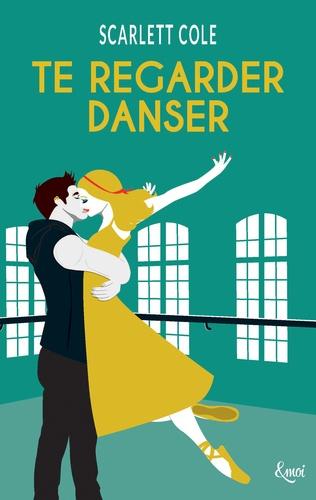 Scarlett Cole - Preload Tome 1 : Te regarder danser.