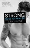 Scarlett Cole - Strong - Sous ta peau [1.