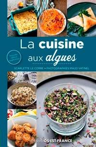 Scarlette Le Corre - Cuisine aux algues.