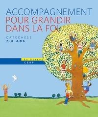 SCD Paris et  SDC Fréjus-Toulon - Pour grandir dans la foi - Livret d'accompagnement.