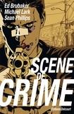 Ed Brubaker - Scène de crime.