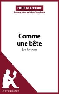 Scéona Poroli-Duwez - Comme une bête de Joy Sorman - Fiche de lecture.