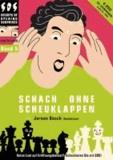Jeroen Bosch - Schach ohne Scheuklappen Band 5 - Keine Lust auf Eröffnungsballast?.