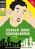 Jeroen Bosch - Schach ohne Scheuklappen Band 9 - Keine Lust auf Eröffnungsballast?.