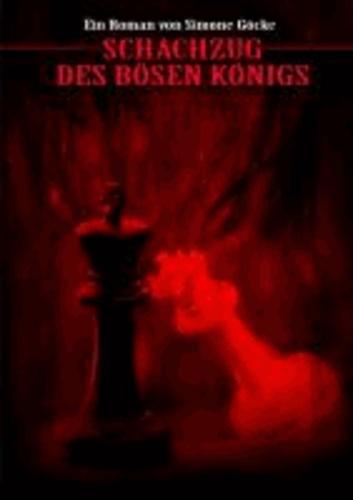 Schachzug des bösen Königs.
