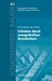 Schäden durch mangelhaften Brandschutz - Reihe begründet von Günter Zimmermann.