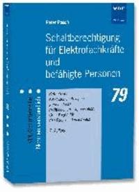 Schaltberechtigung für Elektrofachkräfte und befähigte Personen - Betrieb von elektrischen Anlagen, gerichtsfeste, rechtssichere Organisation, Grundlagen für den Fachkundenachweis.