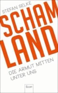 Schamland - Die Armut mitten unter uns.