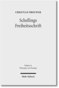 Schellings Freiheitsschrift - Studien zu ihrer Interpretation und ihrer Bedeutung für die theologische Diskussion.