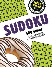 Sudoku méga grand- 500 grilles - 3 niveaux - Schepper peter De pdf epub