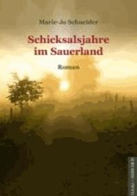 Schicksalsjahre im Sauerland.