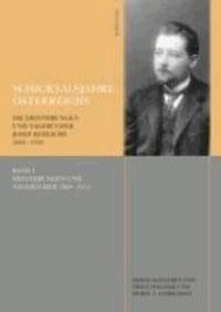 Schicksalsjahre Österreichs - Die Erinnerungen und Tagebücher Josef Redlichs 1869-1936.