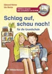 Schlag auf, schau nach!. Wörterbücher und Hefte für die Grundschule / Schlag auf, schau nach! Neubearbeitung - Jubiläums-Ausgabe - Wörterbuch - für alle Bundesländer außer Bayern.