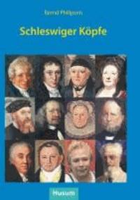 Schleswiger Köpfe - Frauen und Männer aus der Stadtgeschichte.