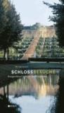 Schlossbesuche - Königsschlösser in Berlin und Brandenburg.