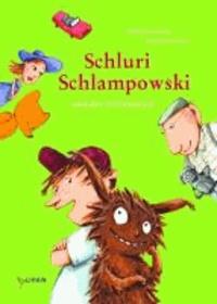 Schluri Schlampowski und der Störenfried - Band 3.