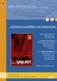 »Schmerzverliebt« im Unterricht - Lehrerhandreichung zum Jugendroman von Kristina Dunker (Klassenstufe 7-9, mit Kopiervorlagen).