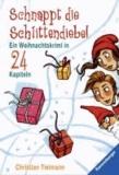 Schnappt die Schlittendiebe! - Ein Weihnachtskrimi in 24 Kapiteln.