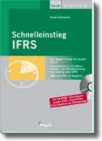 Schnelleinstieg IFRS - Jahresabschluss, Gewinn- und Verlustrechnung, Bilanz und IFRS.