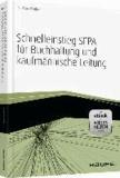 Schnelleinstieg SEPA für Buchhaltung und kaufmännische Leitung - mit eBook und Arbeitshilfen online.