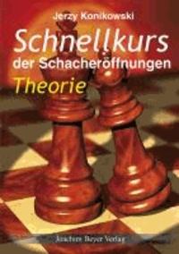 Schnellkurs der Schacheröffnungen Theorie.