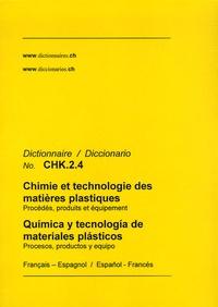 Dictionnaire Chimie et technologie des matières plastiques français-espagnol et espagnol-français.pdf
