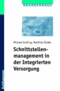 Schnittstellenmanagement in der Integrierten Versorgung.