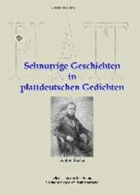 Schnurrige Geschichten in plattdeutschen Gedichten.