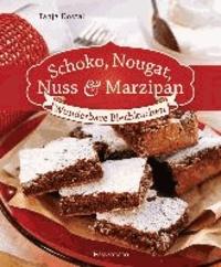 Schoko, Nougat, Nuss und Marzipan - Wunderbare Blechkuchen.