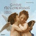 Schöne Bescherung - Mit Bildern und Geschichten durch die Adventszeit.