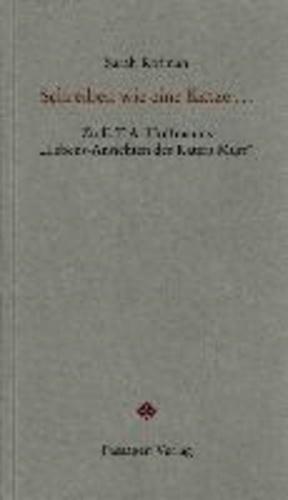 """Schreiben wie eine Katze ... - Zu E.T.A. Hoffmanns """"Lebens-Ansichten des Katers Murr""""."""