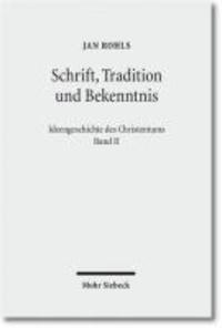 Schrift, Tradition und Bekenntnis.