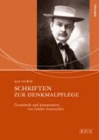 Schriften zur Denkmalpflege - Gesammelt und kommentiert von Sandro Scarrocchia.