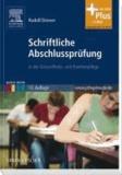 Schriftliche Abschlussprüfung - in der Gesundheits- und Krankenpflege mit www.pflegeheute.de-Zugang.