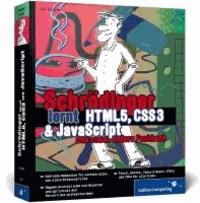 Schrödinger lernt HTML5, CSS3 und JavaScript - Das etwas andere Fachbuch.