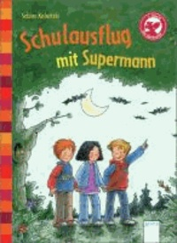 Schulausflug mit Supermann!.