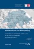 Schullaufbahnen und Bildungserfolg - Auswirkungen von Schullaufbahn und Schulsystem auf den Übertritt ins Berufsleben.