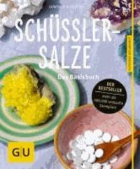 Schüßler-Salze - Das Basisbuch.
