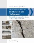 Schutz und Instandsetzung von Parkhäusern und Tiefgaragen - Schadensbilder, Instandhaltung, Instandsetzung, Mängelhaftung und Gewährleistung.