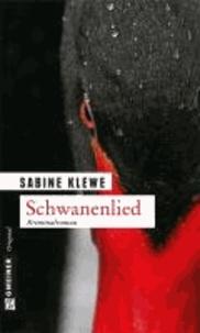 Schwanenlied - Der fünfte Fall für Katrin Sandmann.