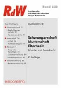 Schwangerschaft - Mutterschaft - Elternzeit - Arbeits- und Sozialrecht.