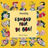 Schwartz - Edmond pour de bon !.