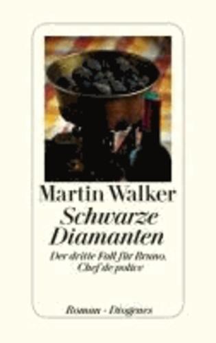 Schwarze Diamanten - Der dritte Fall für Bruno, Chef de police.