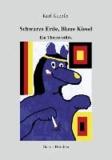 Schwarze Erde, Blaue Kiesel - Ein Theaterstück.