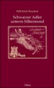 Schwarzer Adler unterm Silbermond - Biographie der Landschaft Schlesien.