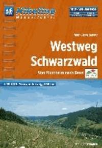 Schwarzwald Westweg ca. 285 km - Von Pforzheim nach Basel.
