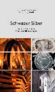 Schwazer Silber - Auf den Spuren der Schwazer Silberknappen.