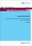 Schweißtechnik 6 - Elektronenstrahlschweißen, Laserstrahlschweißen Normen, Richtlinien und Merkblätter.